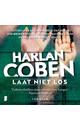 Meer info over Harlan Coben Laat niet los bij Luisterrijk.nl