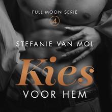 Stefanie van Mol Kies voor hem - Full Moon Serie 4