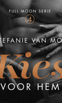 Stefanie van Mol Kies voor hem