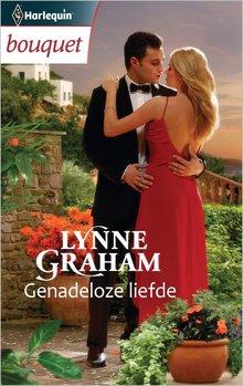 Lynne Graham Genadeloze liefde