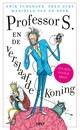 Erik Scherder Professor S. en de verslaafde koning