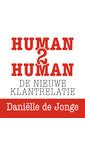 Daniëlle de Jonge Human2human: de nieuwe klantrelatie