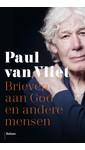 Meer info over Paul van Vliet Brieven aan God en andere mensen bij Luisterrijk.nl