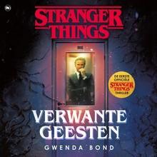 Gwenda Bond Verwante geesten - Stranger Things
