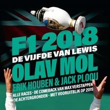 Olav Mol F1 2018: De Vijfde van Lewis - Alle races - De comeback van Max Verstappen - De achtergronden - Met vooruitblik op 2019