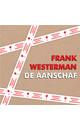 Meer info over Frank Westerman De aanschaf bij Luisterrijk.nl
