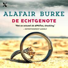 Alafair Burke De echtgenote - 'Net zo actueel als #MeToo, shocking.' - Entertainment Weekly