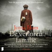 Jenna Blum De verloren familie - Hij overleefde de Tweede Wereldoorlog, maar de herinneringen aan zijn verloren familie laten zich niet verdringen...