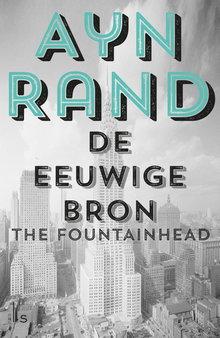 Ayn Rand De eeuwige bron - The Fountainhead