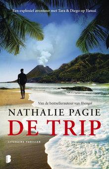 Nathalie Pagie De trip - Een explosief avontuur met Tara & Diego op Hawaï