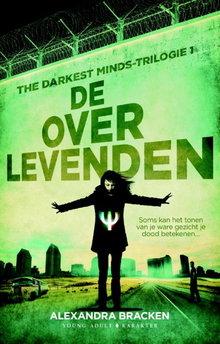 Alexandra Bracken De overlevenden - The Darkest Minds-trilogie 1