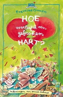 Francine Oomen Hoe overleef ik een gebroken hart?