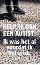 Pascal van IJzendoorn, Ans Ettema-Essler Help, ik ben een autist!