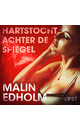 Malin Edholm Hartstocht achter de spiegel