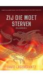 David Lagercrantz Zij die moet sterven - Millennium 6