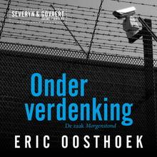 Eric Oosthoek Onder verdenking - De zaak Morgenstond