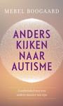 Merel Boogaard Anders kijken naar autisme