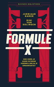 Jurriaan Kamer Formule X - Hoe zorg je voor extreme versnelling in je organisatie
