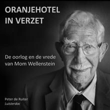 Peter de Ruiter De oorlog en de vrede van Mom Wellenstein