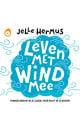 Jelle Hermus Leven met wind mee