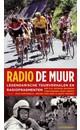 Mart Smeets Radio De Muur