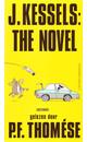 Meer info over P.F. Thomése J. Kessels: The Novel bij Luisterrijk.nl