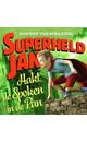 Harmen van Straaten Superheld Jan hakt de spoken in de pan