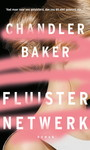 Chandler Baker Fluisternetwerk
