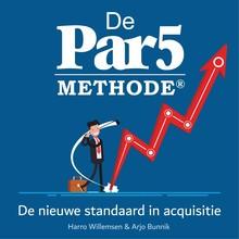 Harro Willemsen De Par5 methode - De nieuwe standaard in acquisitie