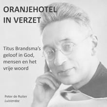 Peter de Ruiter Titus Brandsma's geloof in God, mensen en het vrije woord