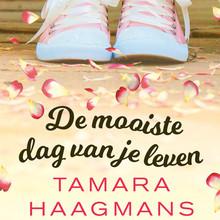 Tamara Haagmans De mooiste dag van je leven
