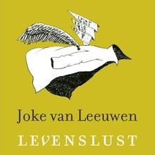 Joke van Leeuwen Levenslust - Een gedicht