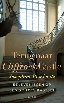 Josephine Rombouts Terug naar Cliffrock Castle - Belevenissen op een Schots kasteel