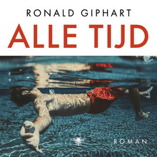Ronald Giphart Alle tijd