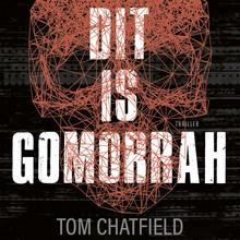 Tom Chatfield Dit is Gomorrah