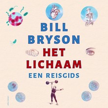 Bill Bryson Het lichaam - Een reisgids