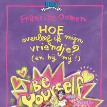 Francine Oomen Hoe overleef ik mijn vriendje? (en hij mij!)