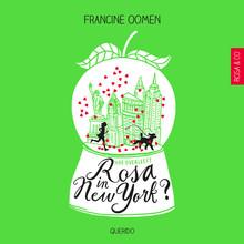 Francine Oomen Hoe overleeft Rosa in New York?