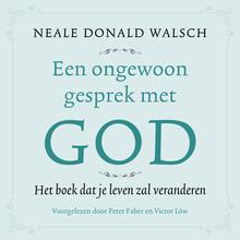 Neale Donald Walsch Een ongewoon gesprek met God - Het boek dat je leven zal veranderen