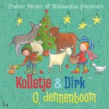 Pieter Feller Kolletje & Dirk - O, dennenboom