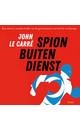 Meer info over John le Carré Spion buiten dienst bij Luisterrijk.nl