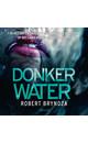 Meer info over Robert Bryndza Donker water bij Luisterrijk.nl