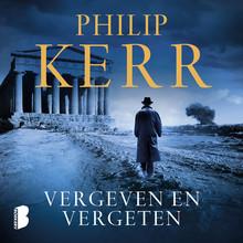 Philip Kerr Vergeven en vergeten - 1957. Bernie Gunther wordt naar Athene gestuurd om een claim over een gezonken schip van een Duitser te onderzoeken.
