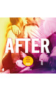 Anna Todd After 1: Hier begint alles