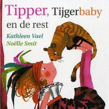 Kathleen Vael Tipper, Tijgerbaby en de rest