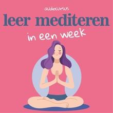 Suzan van der Goes Leer Mediteren - Leer mediteren in een week