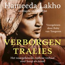 Hameeda Lakho Verborgen tralies - Het waargebeurde, tijdloze verhaal over hoop en moed