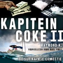 Raymond K Kapitein Coke II - De Surinaamse connectie