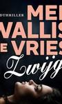 Mel Wallis de Vries Zwijg
