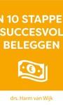 Harm van Wijk In 10 stappen succesvol beleggen